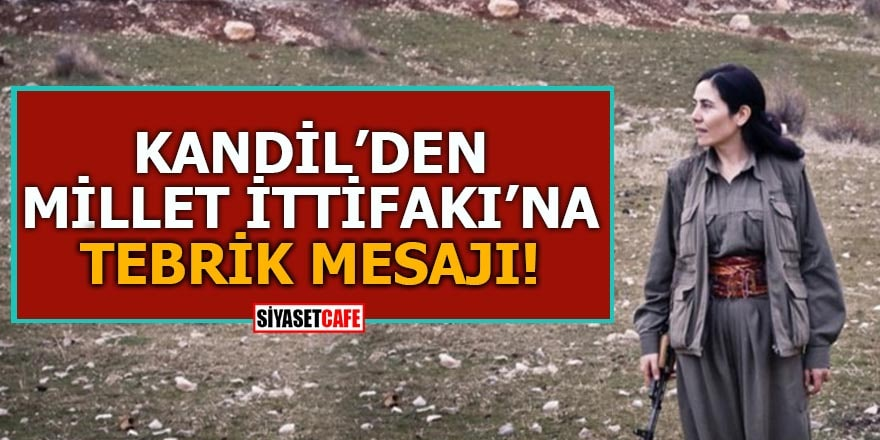 Kandil'den Millet İttifakı'na tebrik mesajı!