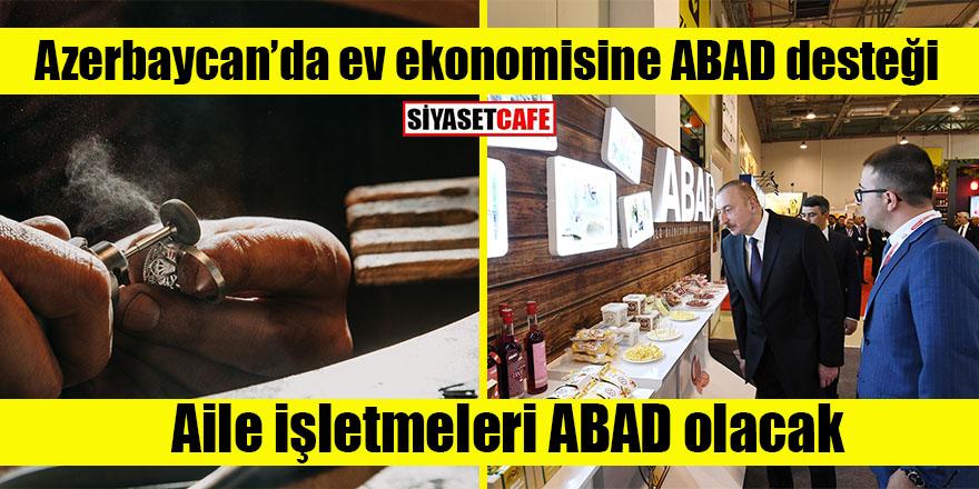 Azerbaycan'da ev ekonomisine ABAD desteği
