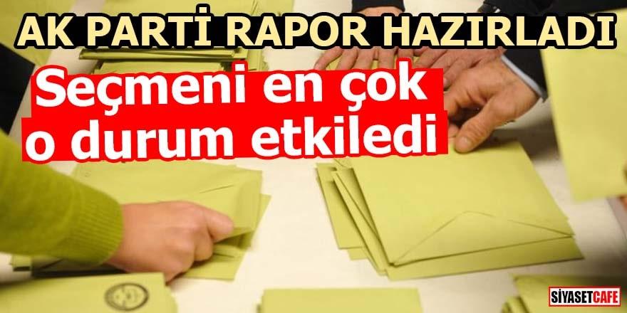 AK Parti rapor hazırladı Seçmeni en çok o durum etkiledi