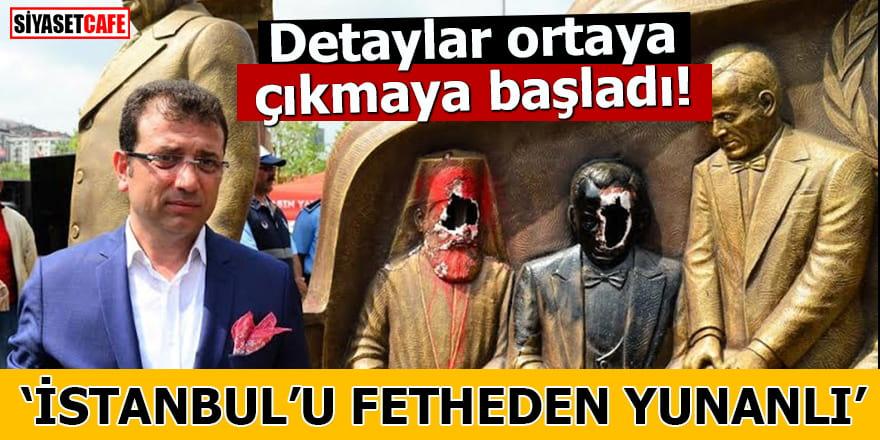"""Detaylar ortaya çıkmaya başladı! """"İstanbul'u fetheden Yunanlı"""""""