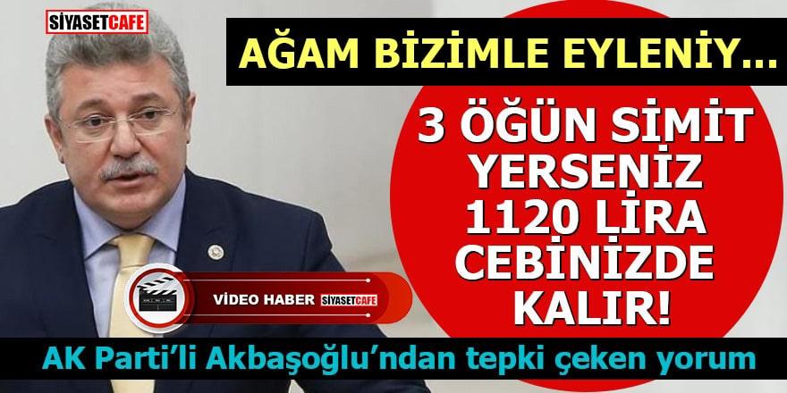 AK Parti Milletvekilinden çay simit hesabı: 1120 TL cebinde kalıyor!