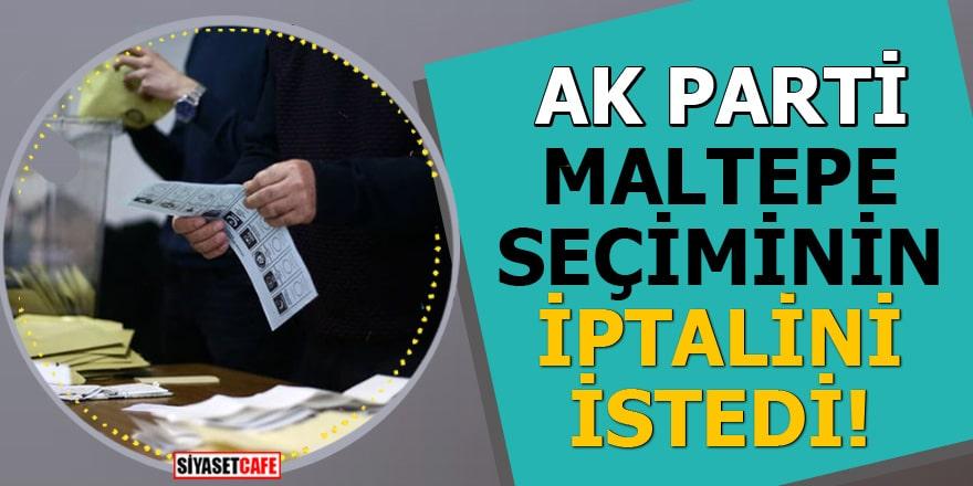 AK Parti Maltepe seçiminin iptali için YSK'ya başvurdu