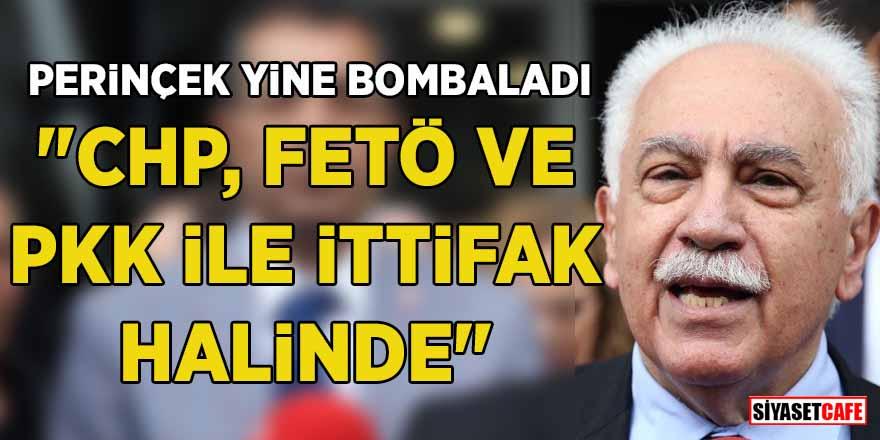 """Perinçek yine bombaladı: """"CHP, FETÖ ve PKK ile ittifak halinde"""""""