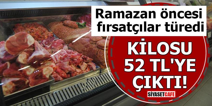 Ramazan öncesi fırsatçılar türedi Kilosu 52 TL'ye çıktı