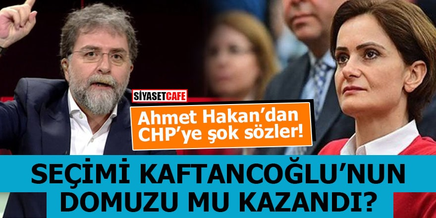 Ahmet Hakan'dan CHP'ye şok sözler Seçimi Kaftancıoğlu'nun domuzu mu kazandı?