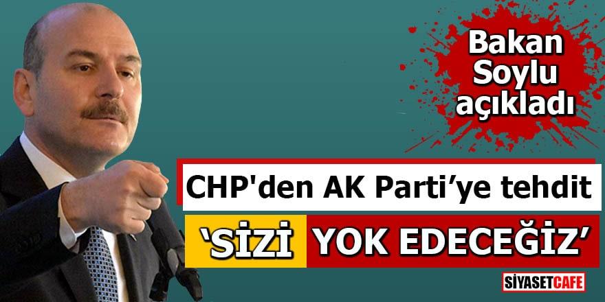 """CHP'den AK Parti'ye tehdit! """"Sizi yok edeceğiz"""""""