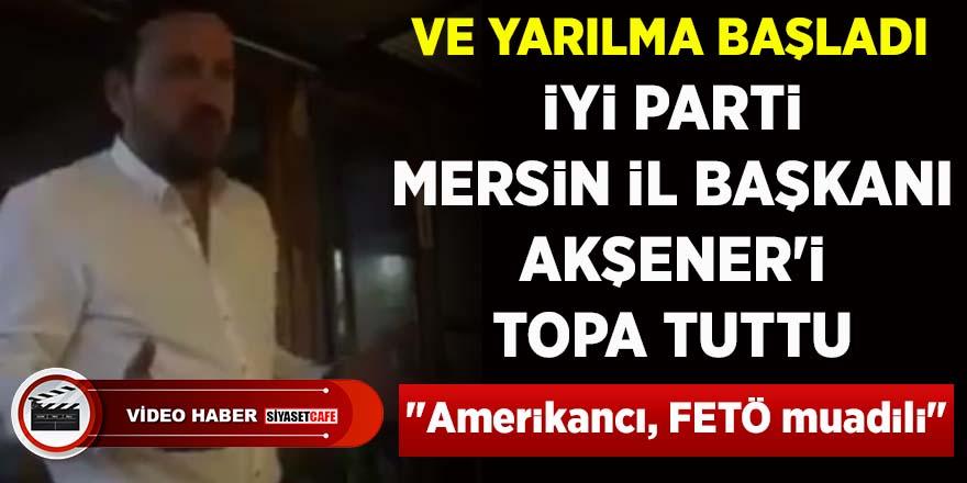 "İYİ Parti Mersin İl Başkanı Akşener'i topa tuttu: ""Amerikancı, FETÖ muadili"""