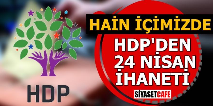 """HDP'den """"soykırım"""" mesajı Hainler içimizde"""