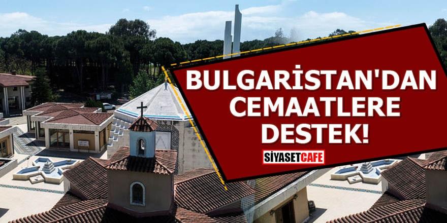 Bulgaristan'dan cemaatlere destek