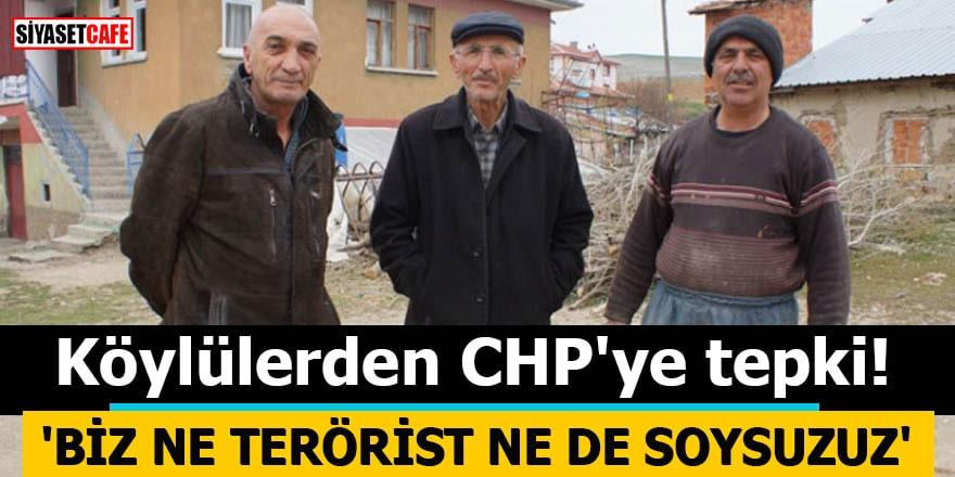 Köylülerden CHP'ye tepki: 'Biz ne terörist ne soysuzuz'
