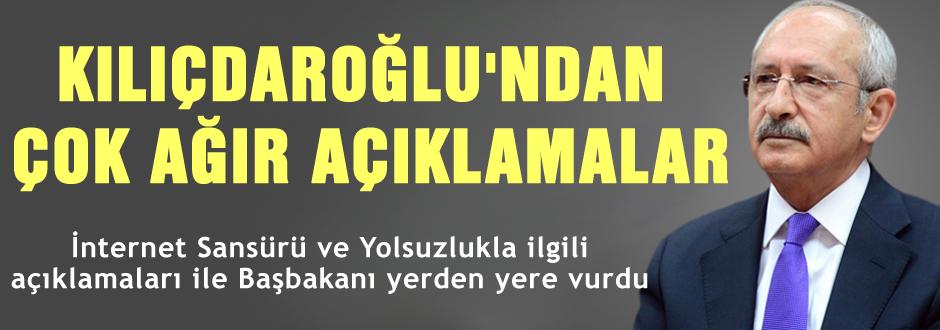 Kılıçdaroğlu'ndan çok ağır eleştiriler