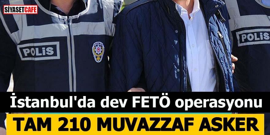 İstanbul'da dev FETÖ operasyonu!