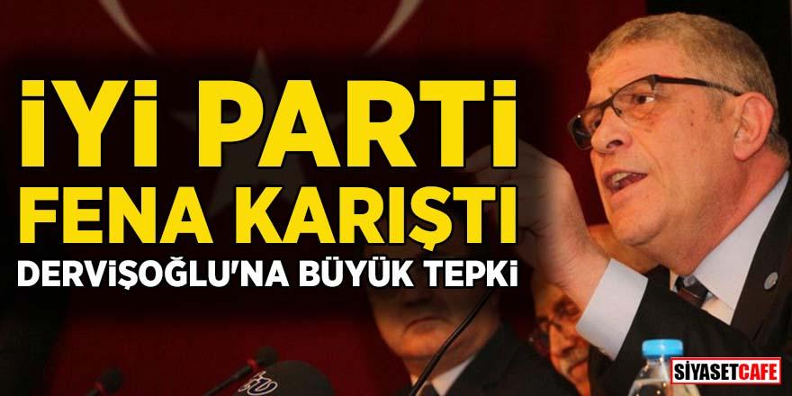 İYİ Parti fena karıştı! Dervişoğlu'na büyük tepki
