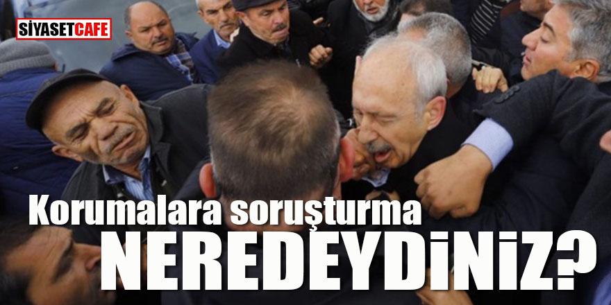 Kılıçdaroğlu'nun korumalarına soruşturma: Neredeydiniz?