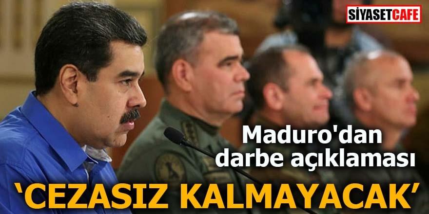 Maduro'dan darbe açıklaması: Cezasız kalmayacak