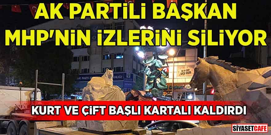AK Partili Başkan MHP izlerini siliyor! Kurt ve çift başlı kartalı kaldırdı