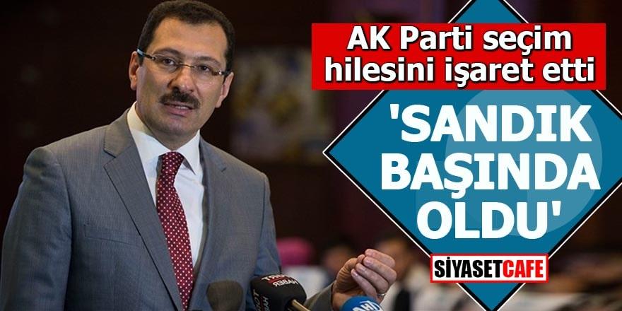 AK Parti seçim hilesini işaret etti 'Sandık başında oldu'
