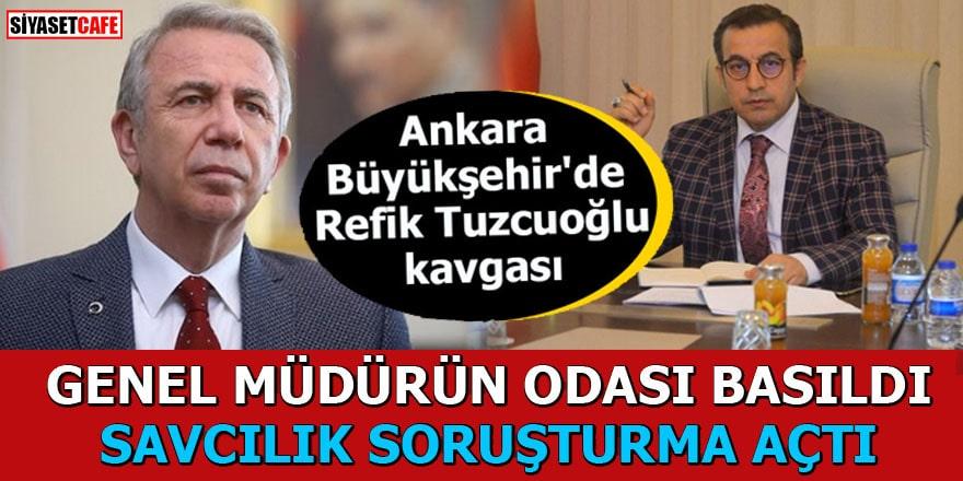 Ankara Büyükşehir'de Refik Tuzcuoğlu kavgası
