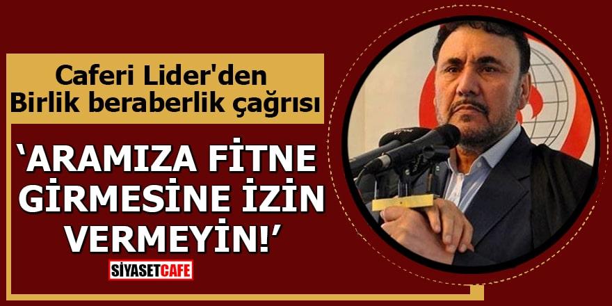 Caferi Lider Selahattin Özgündüz'den birlik beraberlik çağrısı