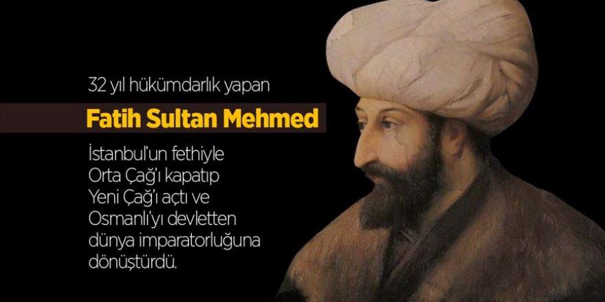 Fatih Sultan Mehmet kimdir? (Fatih vefatının 538. yılında anılıyor)