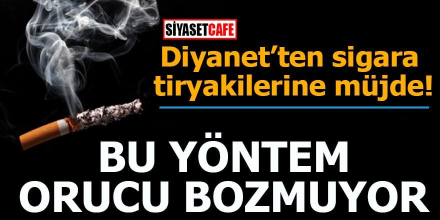 Diyanet'ten sigara tiryakilerine müjde! Bu yöntem orucu bozmuyor