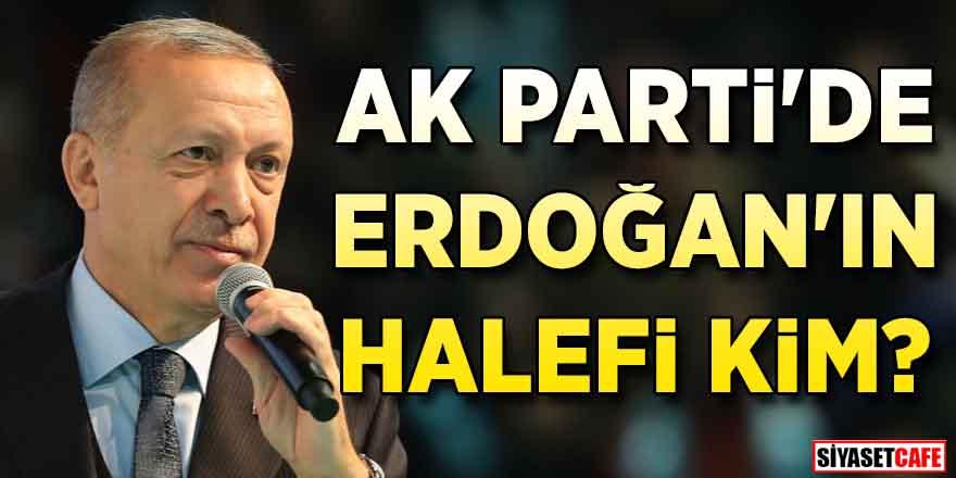 AK Parti'de Erdoğan'ın halefi kim?