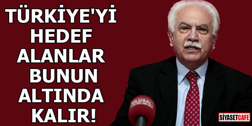 Türkiye'yi hedef alanlar bunun altında kalır