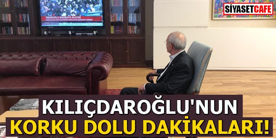 Kılıçdaroğlu'nun korku dolu dakikaları!