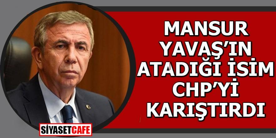 Mansur Yavaş'ın atadığı isim CHP'yi karıştırdı!