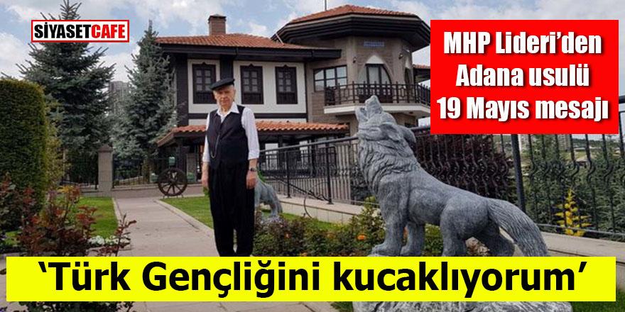 MHP Lideri Bahçeli'den Adana usulü 19 Mayıs mesajı