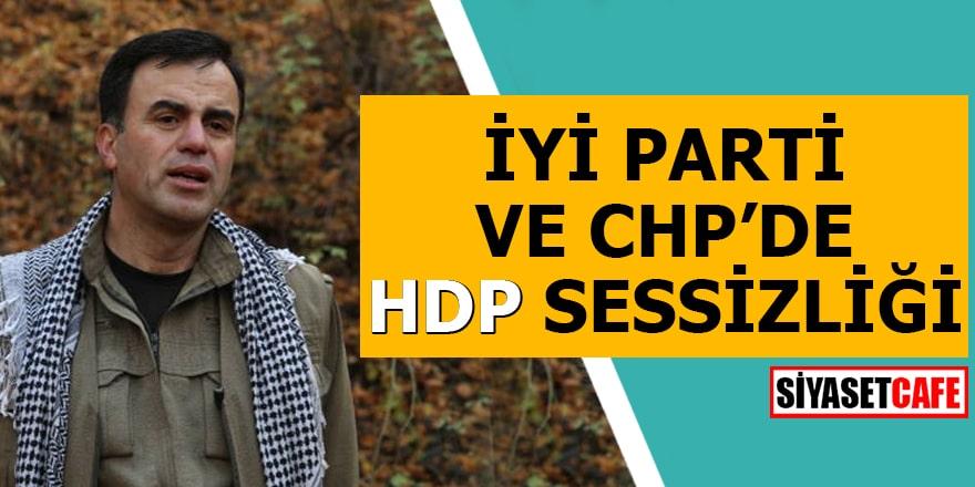 İYİ Parti ve CHP'de HDP sessizliği