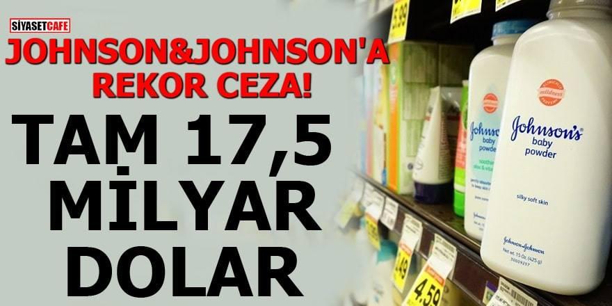 Johnson&Jonson'a rekor ceza, tam 125 milyar dolar