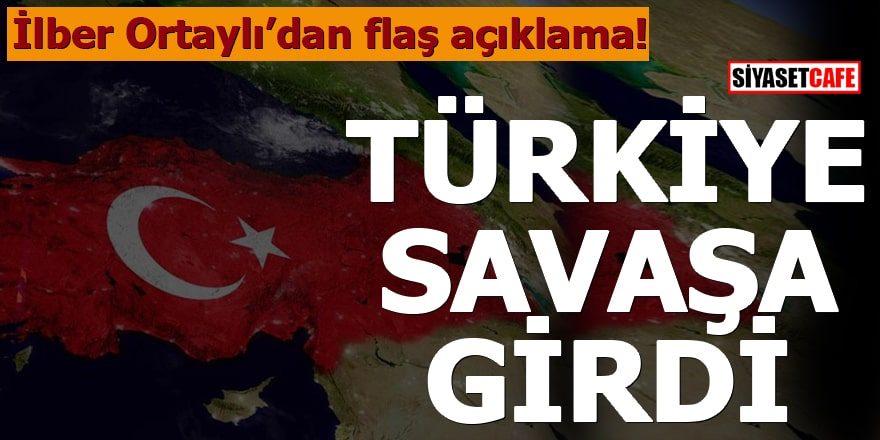 İlber Ortaylı: Türkiye su savaşına girdi