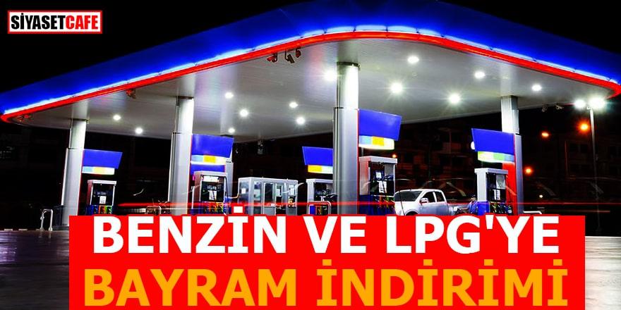 Benzin ve LPG'ye bayram indirimi