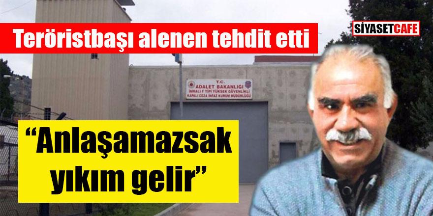 Teröristbaşı Öcalan alenen tehdit etti: Anlaşamazsak yıkım gelir!