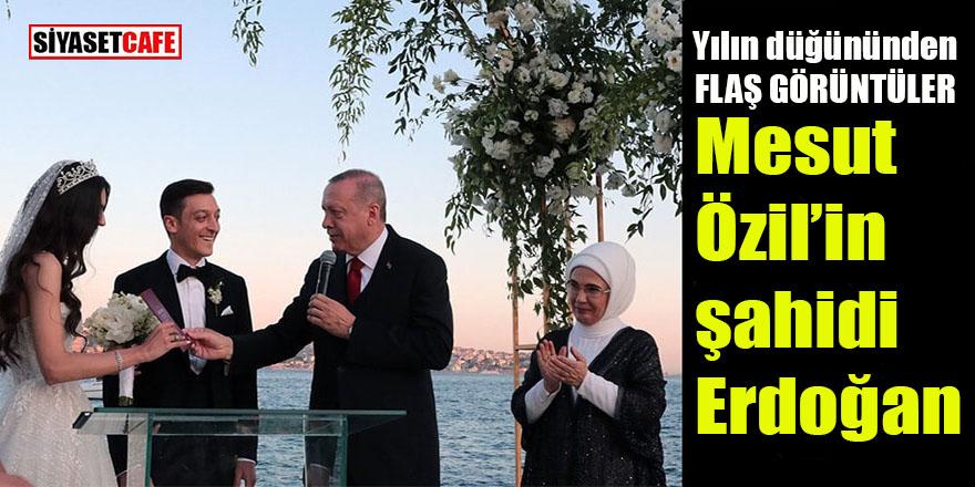 Mesut Özil'in şahidi Erdoğan oldu