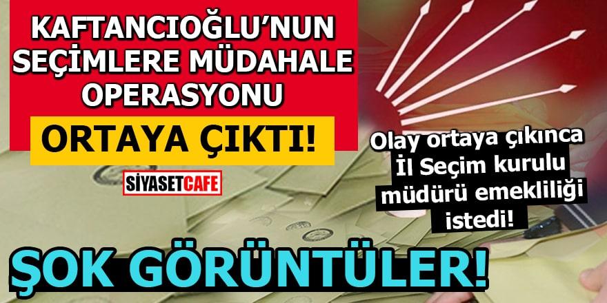 Kaftancıoğlu'nun seçimlere müdahale operasyonu ortaya çıktı! Şok görüntüler