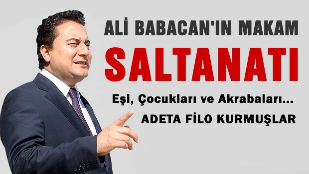 Ali Babacan'nın makam saltanatı şok etti