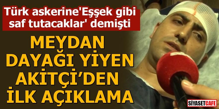 """Türk askerine """"eşek"""" dediği için dövülen Murat Alan'dan ilk açıklama geldi!"""