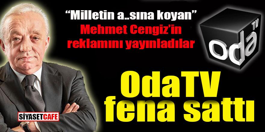 """OdaTV fena sattı: """"Milletin a..sına koyanın"""" Mehmet Cengiz'in reklamını yayınladılar"""