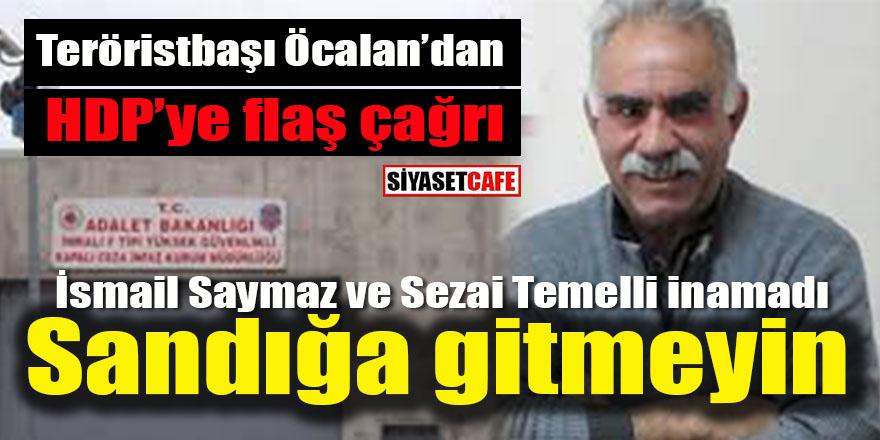 Terörist başı Öcalan'dan HDP'ye flaş çağrı: Sandığa gitmeyin!