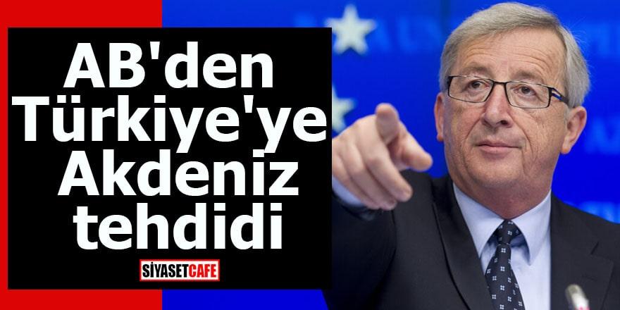 AB'den Türkiye'ye Akdeniz tehdidi