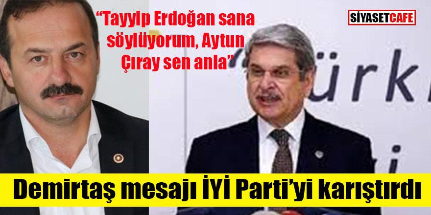 Demirtaş'ın mesajı İYİ Parti'yi fena karıştırdı: Aytunç Çıray ile Ağıralioğlu kapıştı