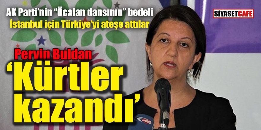 Pervin Buldan'dan flaş paylaşım: Kürtler kazandı!