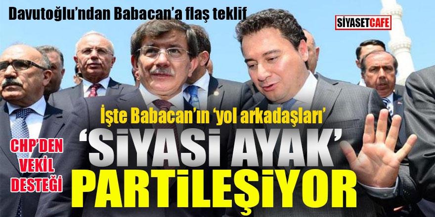 Davutoğlu'ndan Babacan'a flaş teklif: Siyasi ayak partileşiyor!