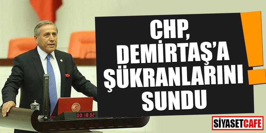 CHP, Demirtaş'a şükranlarını sundu