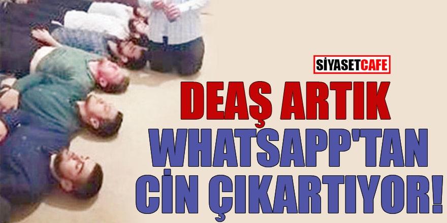 DEAŞ artık Whatsapp'tan cin çıkartıyor