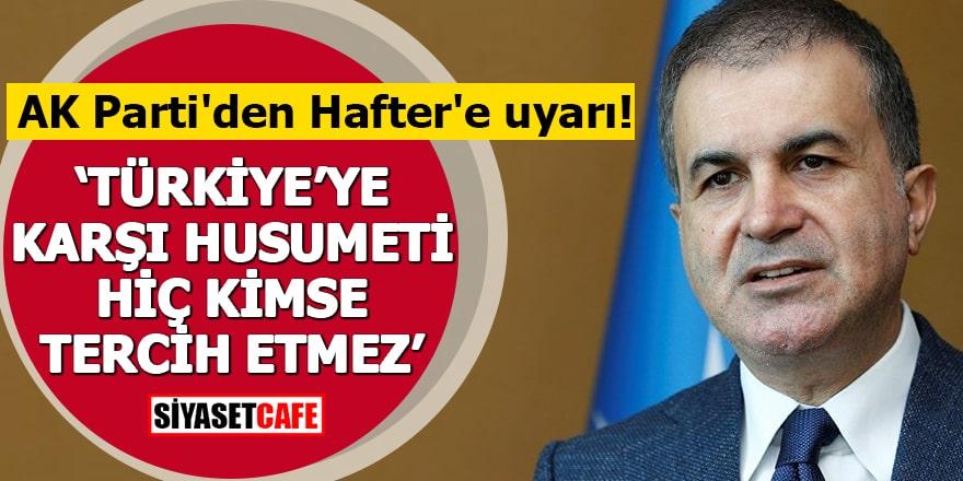 """AK Parti'den Hafter'e uyarı! """"Türkiye'ye karşı husumeti hiç kimse tercih etmez"""""""