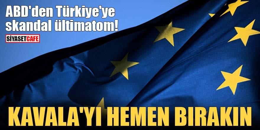 ABD'den Türkiye'ye skandal ültimatom! Kavala'yı hemen bırakın