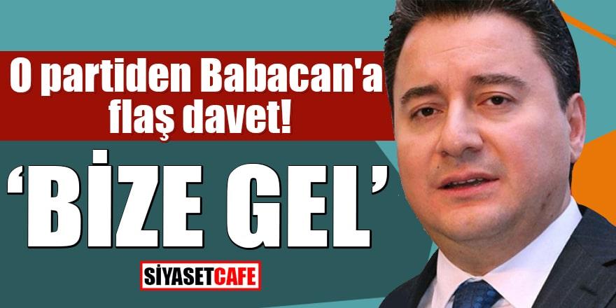 O partiden Babacan'a flaş davet Bize gel